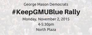 #KeepGMUBlue Rally w/Gerry Connolly @ North Plaza - George Mason University Fairfax Campus    Fairfax   Virginia   United States