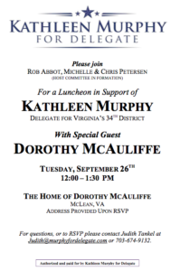 Join Dorothy McAuliffe in McLean to support Kathleen Murphy@ @ The Home of Dorothy McAuliffe