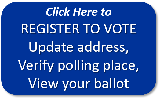 Blue button with the words Click here to register to vote, update address, verify polling place, view your ballot