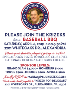Opening Day Campaign Kickoff with Delegate Krizek @ Home of the Krizek's