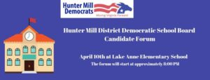 Hunter Mill District Democratic School Board Candidate Forum @ Lake Anne Elementary School