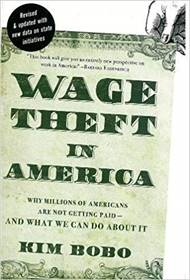Wage Theft in America: A Dialogue with Kim Bobo @ Thomas Jefferson Library, Meeting Room 2