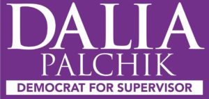 Canvass (and Lunch) with Dalia for Supervisor @ Dalia Palchik HQ