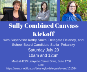 Canvass Kickoff w/ Del.Delaney, Sup. Smith and Stella Pekarsky for School Board @ Campaign Office - Combined