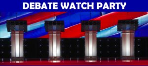 Democratic Presidential Debate Watch Party 4 @ FCDC Headquarters