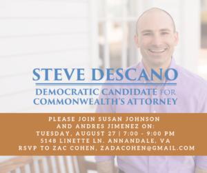 Steve Descano Fundraiser @ Home of Susan Johnson