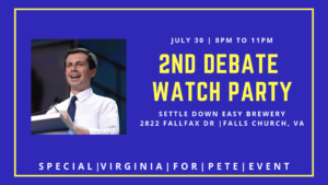 Virginians for Pete 2nd Debate Watch Party @ Settle Down Easy Brewery