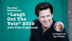 """""""Laugh Out The Vote"""" with John Fugelsang and Karl Frisch @ Vienna Community Center Auditorium"""