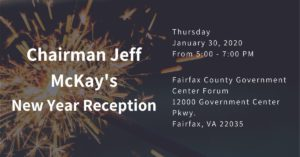 Chairman McKay's New Year Reception @ Fairfax County Government Center
