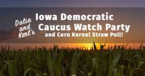 Iowa Democratic Caucus Watch Party and Corn Kernel Straw Poll @ Settle Down Easy Brewery