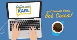 Virtual Coffee with Karl Frisch and Progressive Writer Bob Cesca @ Zoom