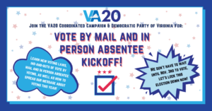 Vote By Mail & In Person Absentee Kickoff @ Virtual
