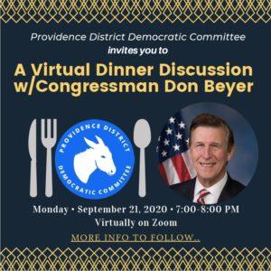 Providence District Democrats Virtual Dinner Discussion w/ Congressman Don Beyer @ Virtual