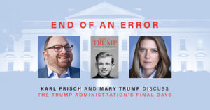 MARY TRUMP and KARL FRISCH Discuss Trump's Final Days @ Virtual on Zoom