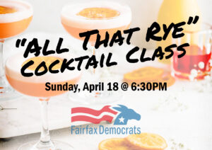 """""""All That Rye"""" Cocktail Class @ Zoom"""