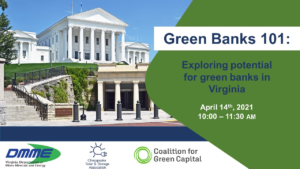 Green Banks 101: Exploring potential for Green Banks in Virginia