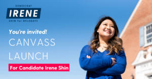 Canvassing with Team Irene Shin @ Herndon