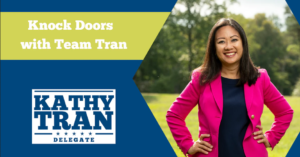 Knock Doors with Delegate Kathy Tran @ House District 42