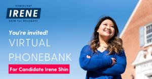 Virtual Phonebank with Team Irene Shin (VA86) @ Virtual