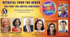 Friday Power Lunch: Betrayal from the Bench The Fight for Justice Continues