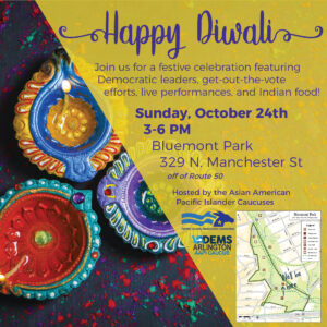 Arlington & Fairfax Democrats AAPI Caucus Diwali Festival & GOTV