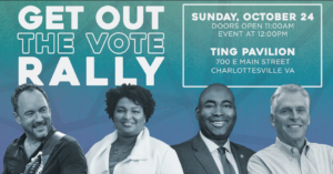GOTV Rally with Dave Matthews, Stacey Abrams, Jaime Harrison, and Terry McAuliffe @ Ting Pavilion